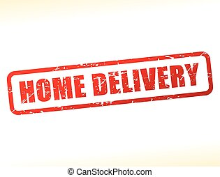 home delivery text buffered - Illustration of home delivery...