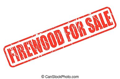 FIREWOOD FOR SALE red stamp text on white