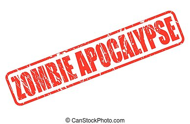 ZOMBIE APOCALYPSE stamp text on white