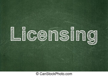 Law concept: Licensing on chalkboard background