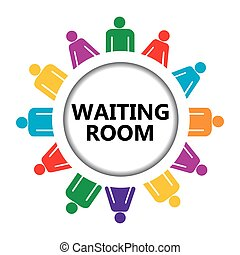 Waiting room sign with group of people - Waiting room sign...