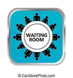 Waiting room button with group of people