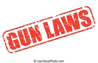 GUN LAWS red stamp text