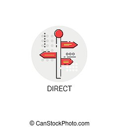Sign Choose Direction Way Signboard Arrow Icon