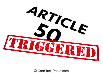 ARTICLE 50 TRIGGERED