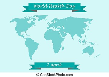 World Health Day on 7 April. World map with congratulatory ribbons