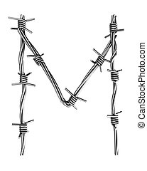 Barbed wire alphabet, M - Letter, made of barbed wire