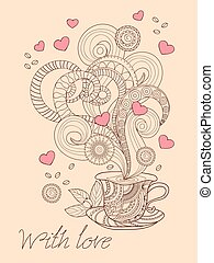 zen coffee with love - Festive romantic card with hand drawn...