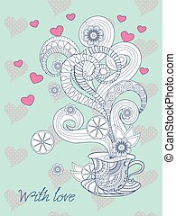 zen tea time with love - Festive romantic card with hand...