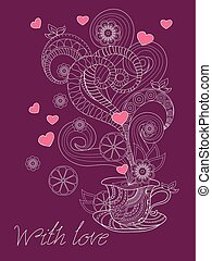 zen tea with love - Festive romantic card with hand drawn...