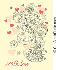 zen time for tea with love - Festive romantic card with hand...