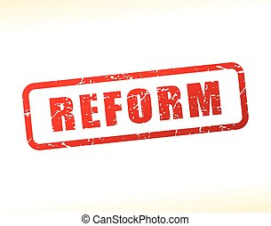 reform text buffered - Illustration of reform text buffered...