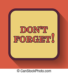 Don't forget, reminder icon, colored website button on...