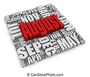 August - 3D text representing the twelve months of the year...