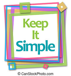 Keep It Simple Colorful Frame