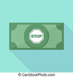 Long shadow bank note with a stop signal - Illustration of a...