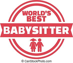 World's best Babysitter button