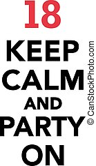 18th birthday - keep calm and party on