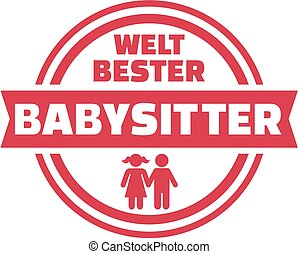 German world's best Babysitter button