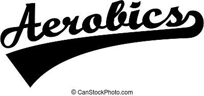 Aerobics word retro