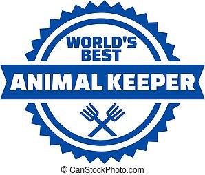World's best Animal Keeper Button
