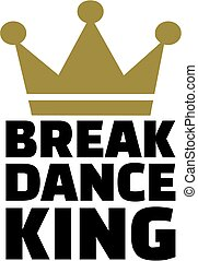 Breakdance king