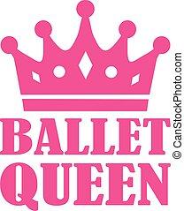Ballet Queen