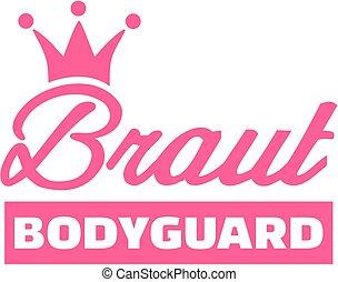 Bride bodyguard - german