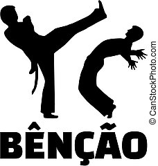 Capoeira fighter with bencao word.