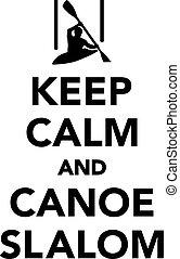 Keep calm and canoe slalom
