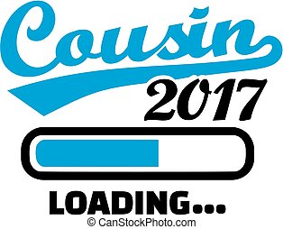 Cousin 2017 is loading