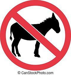 No donkeys sign