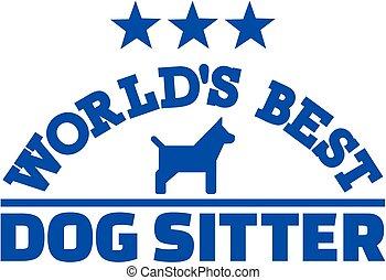 World's best dog sitter