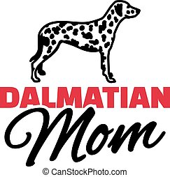 Dalmatian Mom with dog silhouette
