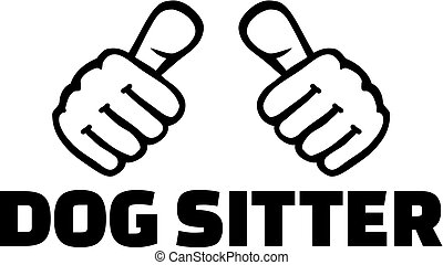 Dog sitter with thumbs. T-Shirt Design.