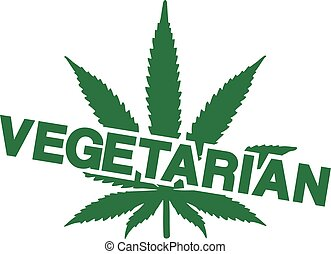 Vegetarian with Marijuana leaf