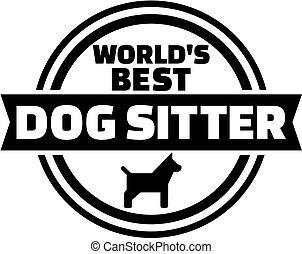 World's best dog sitter button