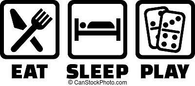 Eat sleep play domino
