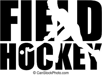 Field Hockey word with player cutout