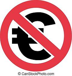 Euro forbidden - ban