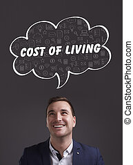 Business, Technology, Internet and marketing. Young businessman thinking about: cost of living