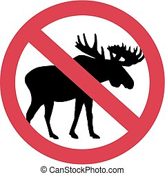Moose forbidden