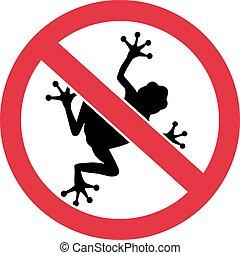 Frogs forbidden