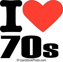 I love seventies