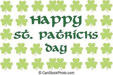 Happy St. Patrick's Day with clover background