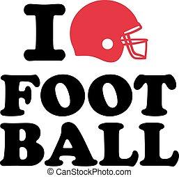 I love Football with helmet