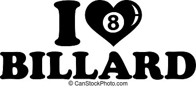 I love Billard Eight Ball