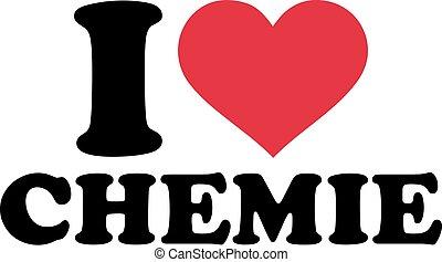 I love chemistry german