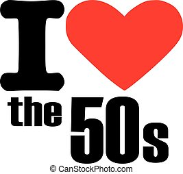 I love the 50s