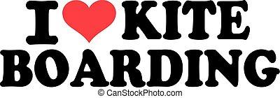 I love kite boarding